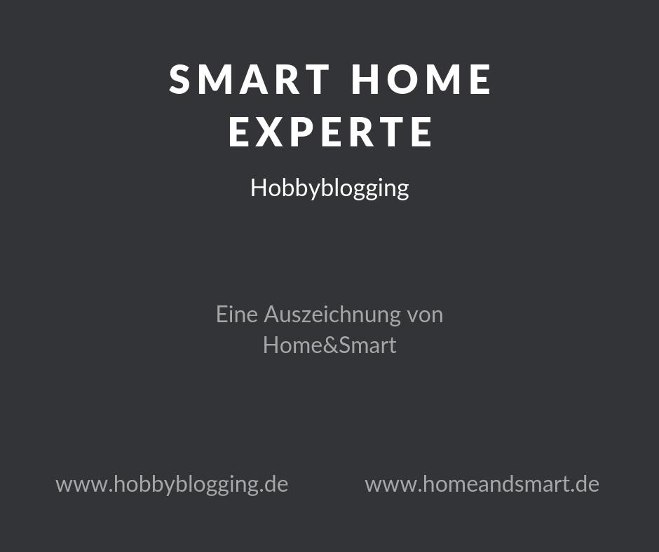 Smart Home Experte Hobbyblogging - HomeAndSmart